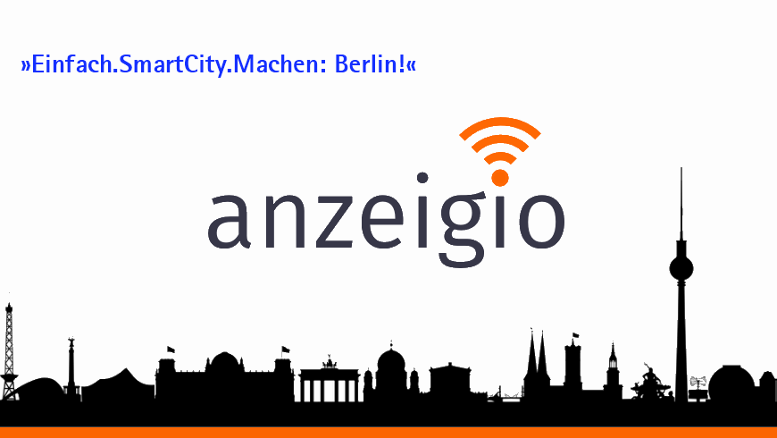 »Einfach.SmartCity.Machen: Berlin!«